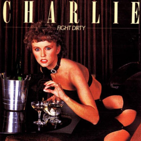 Charlie ‎– Fight Dirty vinyl record front cover