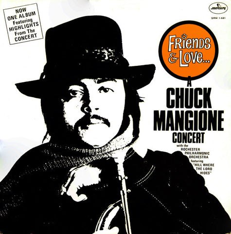 Chuck Mangione ‎– Friends & Love... A Chuck Mangione Concert (1973) Cheap Vinyl Record