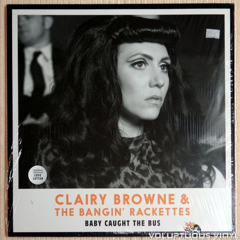 Clairy Browne & The Bangin' Rackettes ‎– Baby Caught The Bus - Vinyl Record - Front Cover