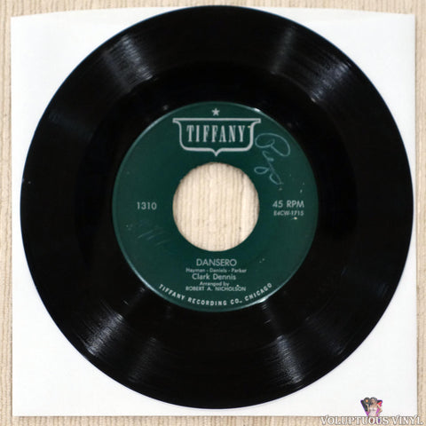 "Clark Dennis ‎– Dansero / Wooden Shoes And Happy Hearts (1954) 7"" Single"