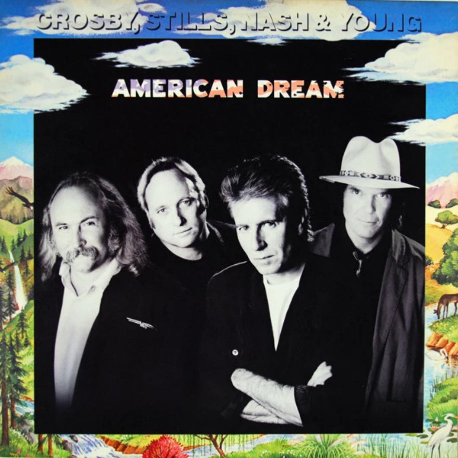 Crosby, Stills, Nash & Young ‎– American Dream vinyl record front cover