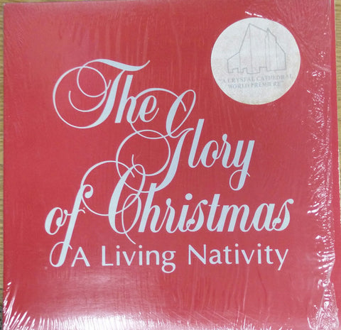 Crystal Cathedral ‎– The Glory Of Christmas A Living Nativity (1981) Vinyl Record