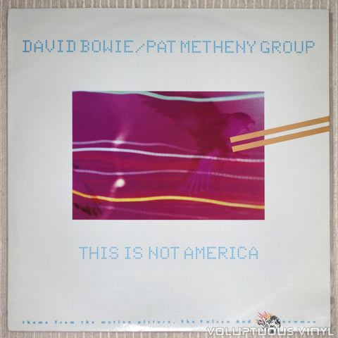 "David Bowie / Pat Metheny Group ‎– This Is Not America (1985) UK Pressing 12"" Single"