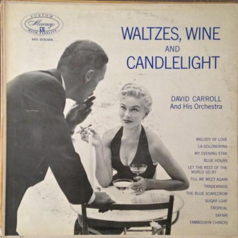 David Carroll And His Orchestra ‎– Waltzes, Wine And Candlelight - Vinyl Record