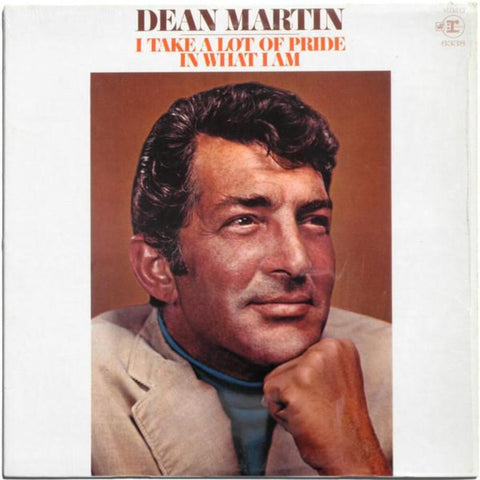 Dean Martin ‎– I Take A Lot Of Pride In What I Am vinyl record front cover
