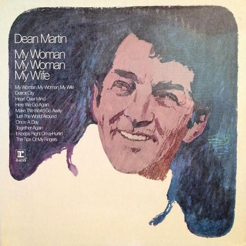 Dean Martin ‎– My Woman, My Woman, My Wife vinyl record front cover