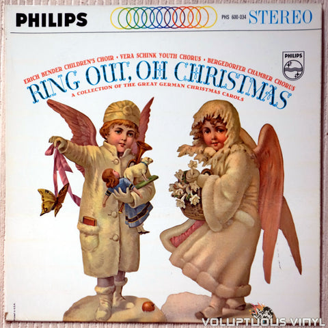 Der Bendersche Kinderchor , Vera Schink Youth Chorus And Bergedorfer Chamber Chorus ‎– Ring Out, Oh Christmas: A Collection Of The Great German Christmas Carols vinyl record front cover