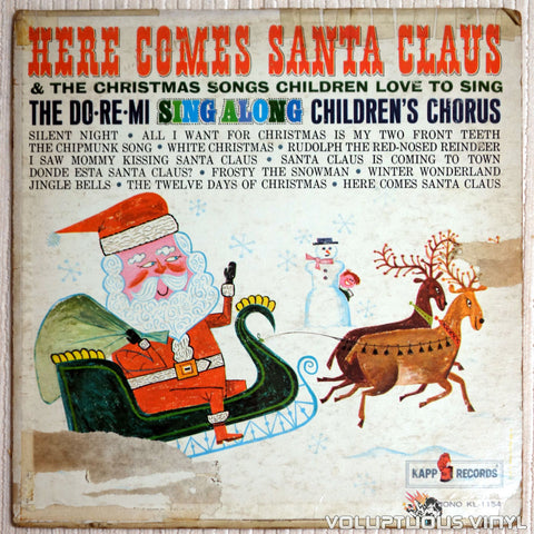 Do Re Mi Children's Chorus ‎– Here Comes Santa Claus and The Christmas Songs Children Love To Sing - Vinyl Record - Front Cover