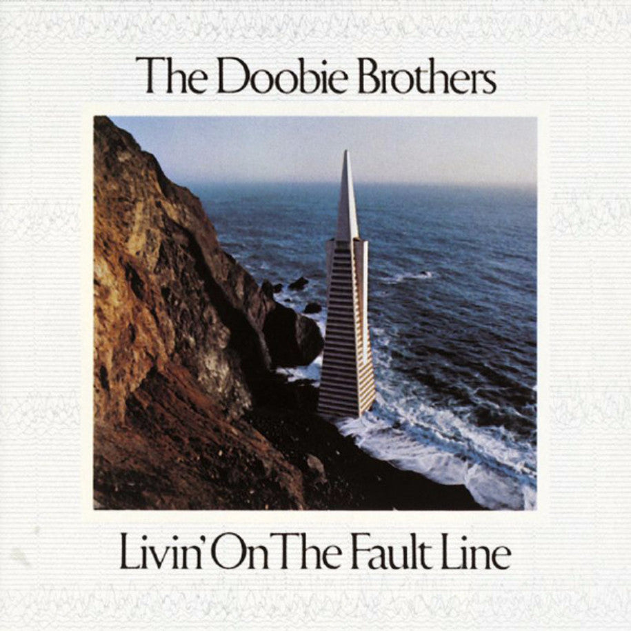 The Doobie Brothers ‎– Livin' On The Fault Line - Vinyl Record - Front Cover
