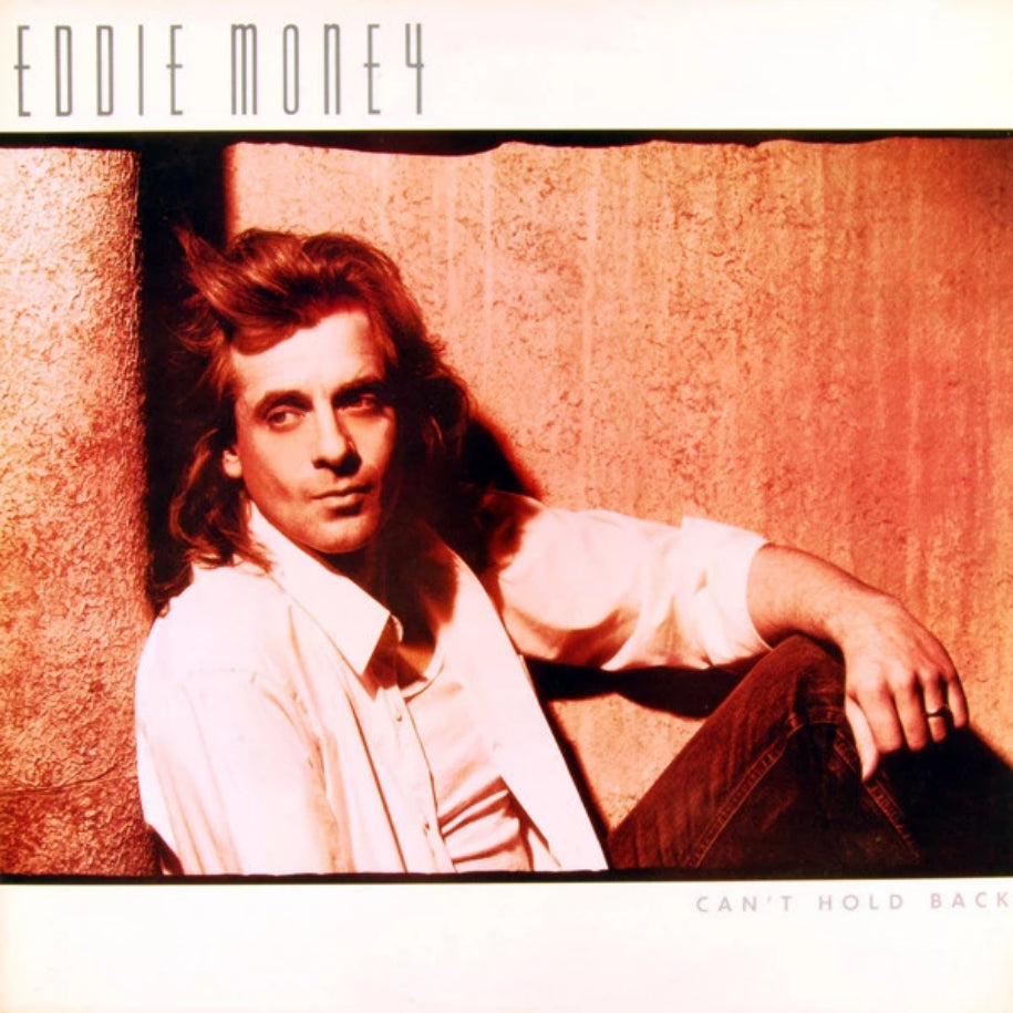 Eddie Money ‎– Can't Hold Back vinyl record front cover