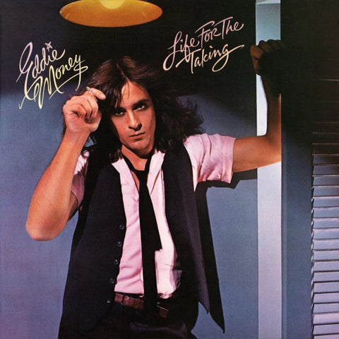 Eddie Money ‎– Life For The Taking (1978)
