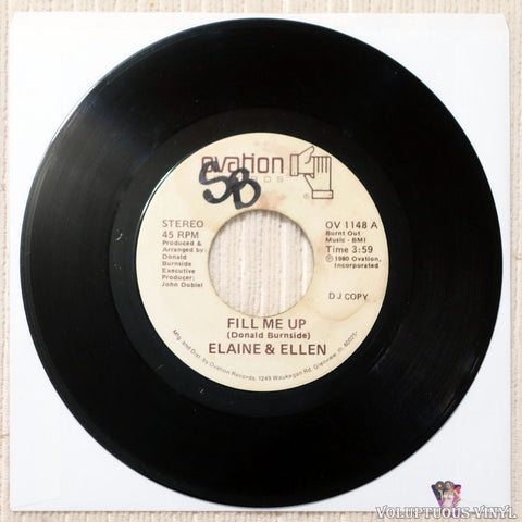 "Elaine & Ellen ‎– Fill Me Up / You Made Me Do It Again (1980) 7"" Single, Promo"