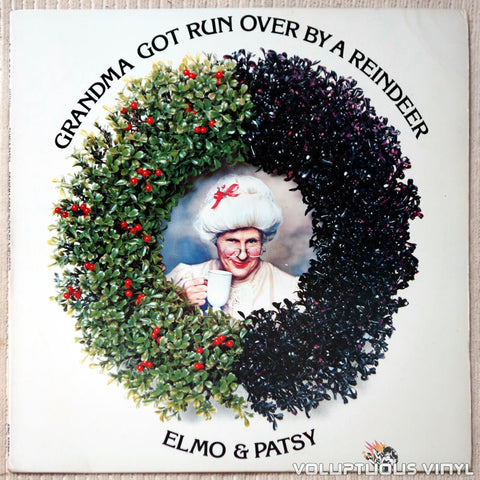 Elmo & Patsy ‎– Grandma Got Run Over By A Reindeer vinyl record front cover