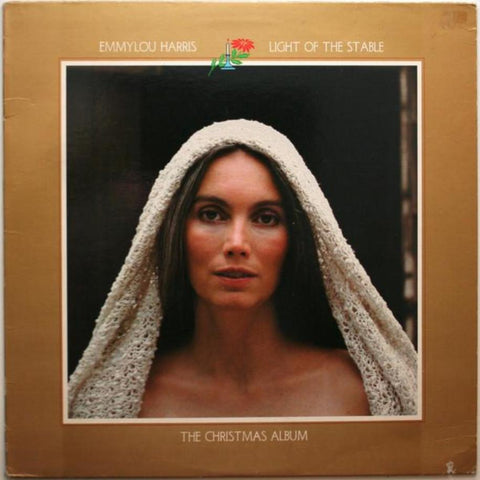 Emmylou Harris ‎– Light Of The Stable-The Christmas Album vinyl record front cover