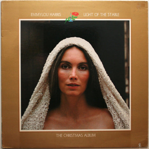 Emmylou Harris ‎– Light Of The Stable-The Christmas Album (1979) Vinyl Record