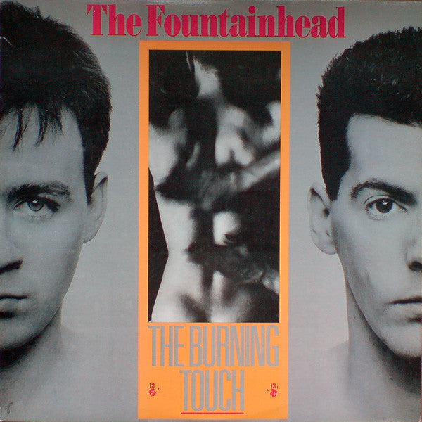 The Fountainhead ‎– The Burning Touch - Vinyl Record - Front Cover