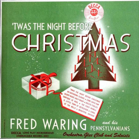 Fred Waring And His Pennsylvanians ‎– 'Twas The Night Before Christmas vinyl record front cover