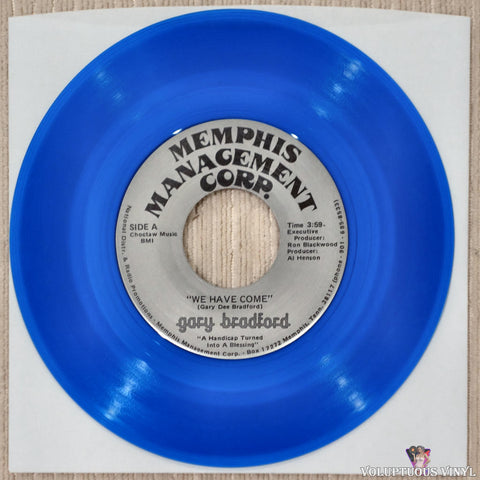 "Gary Bradford ‎– We Have Come / I'm Yours (?) 7"" Single, Blue Vinyl"