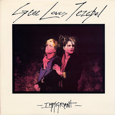 Gene Loves Jezebel ‎– Immigrant (1985) Vinyl Record