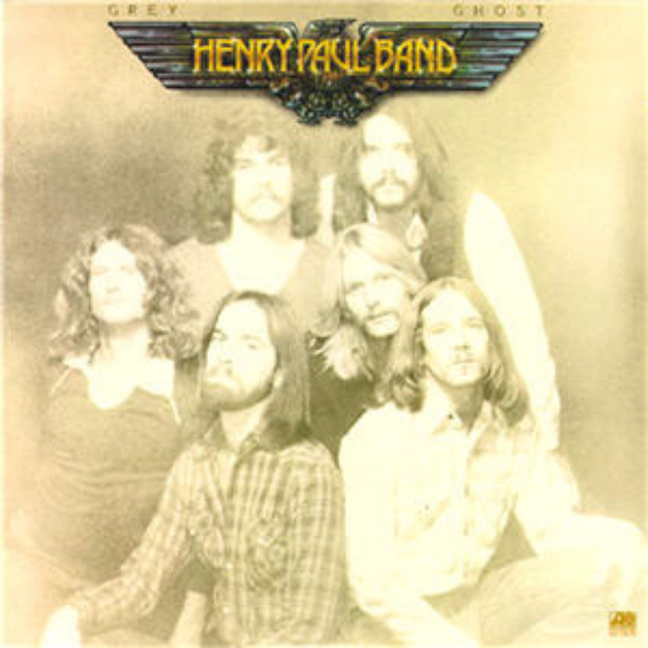 Henry Paul Band ‎– Grey Ghost - Vinyl Record - Front Cover
