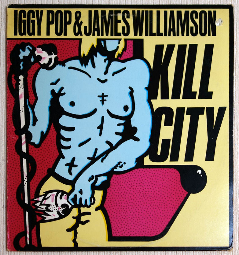 Iggy Pop & James Williamson ‎Kill City Front Cover Vinyl Record