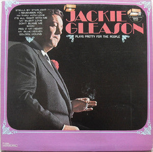 Jackie Gleason ‎– Plays Pretty For The People Cheap Vinyl Record