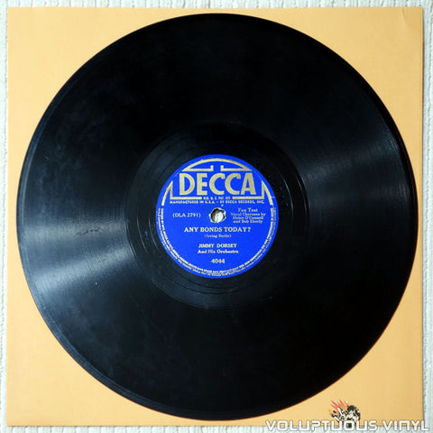 "Jimmy Dorsey And His Orchestra / The Andrews Sisters ‎– Any Bonds Today? (1941) 10"" Shellac"