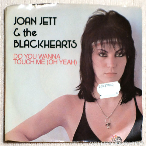 Joan Jett & The Blackhearts ‎– Do You Wanna Touch Me (Oh Yeah) - Vinyl Record - Front Cover