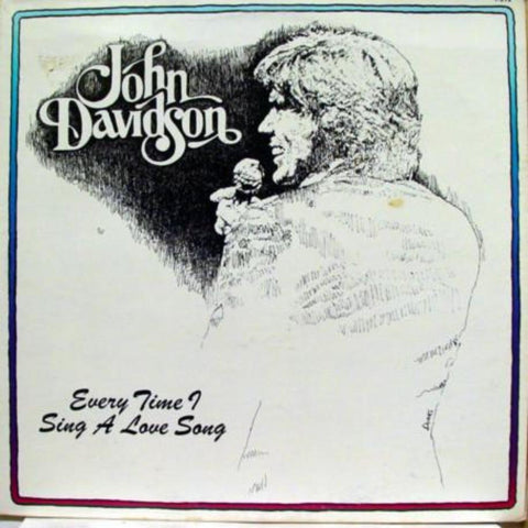 John Davidson ‎– Every Time I Sing A Love Song - Vinyl Record