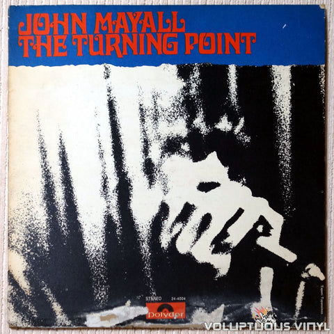 John Mayall ‎– The Turning Point - Vinyl Record - Front Cover