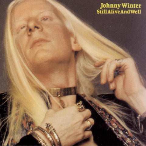 Johnny Winter ‎– Still Alive And Well (1973) Vinyl Record