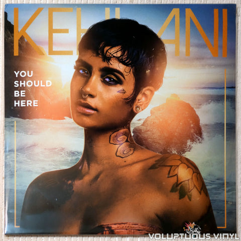 Kehlani ‎– You Should Be Here vinyl record front cover