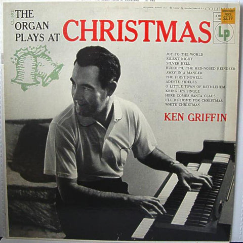 Ken Griffin ‎– The Organ Plays At Christmas vinyl record front cover