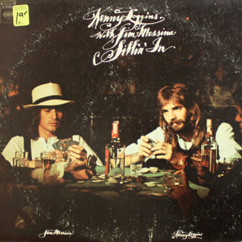 Kenny Loggins With Jim Messina ‎– Sittin' In - Vinyl Record - Front Cover