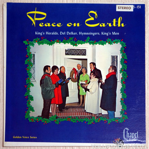 The King's Heralds, Del Delker, The Hymnsingers, The King's Men ‎– Peace On Earth - Vinyl Record - Front Cover