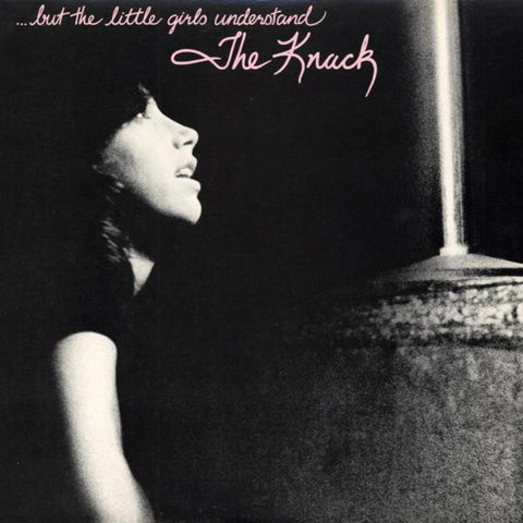 The Knack ‎– ...But The Little Girls Understand - Vinyl Record