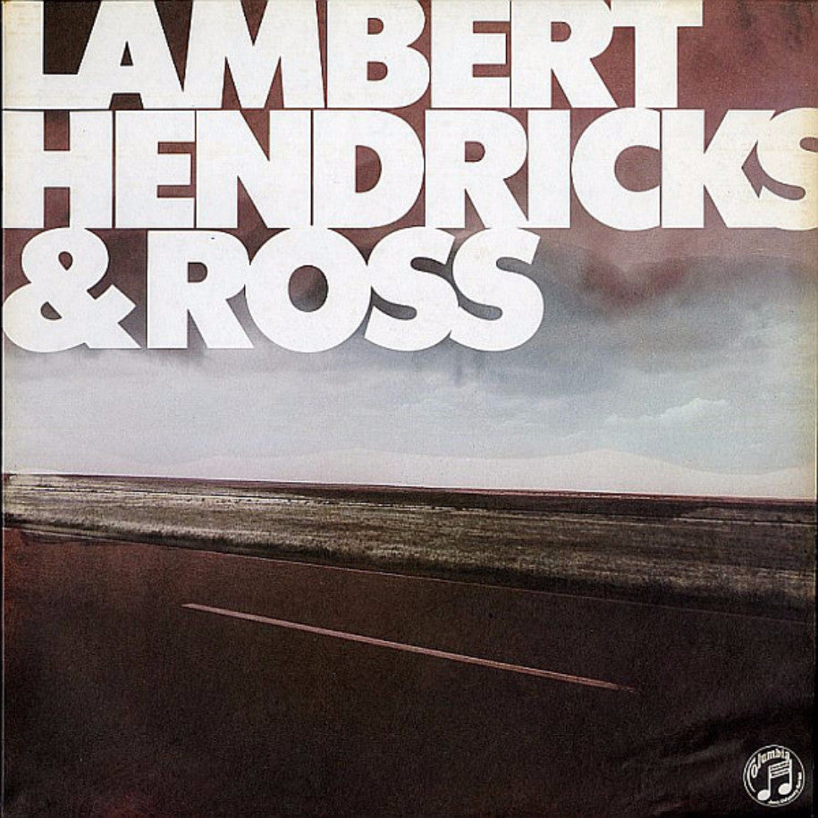 Lambert, Hendricks & Ross With The Ike Isaacs Trio ‎– Lambert, Hendricks & Ross - Vinyl Record - Front Cover