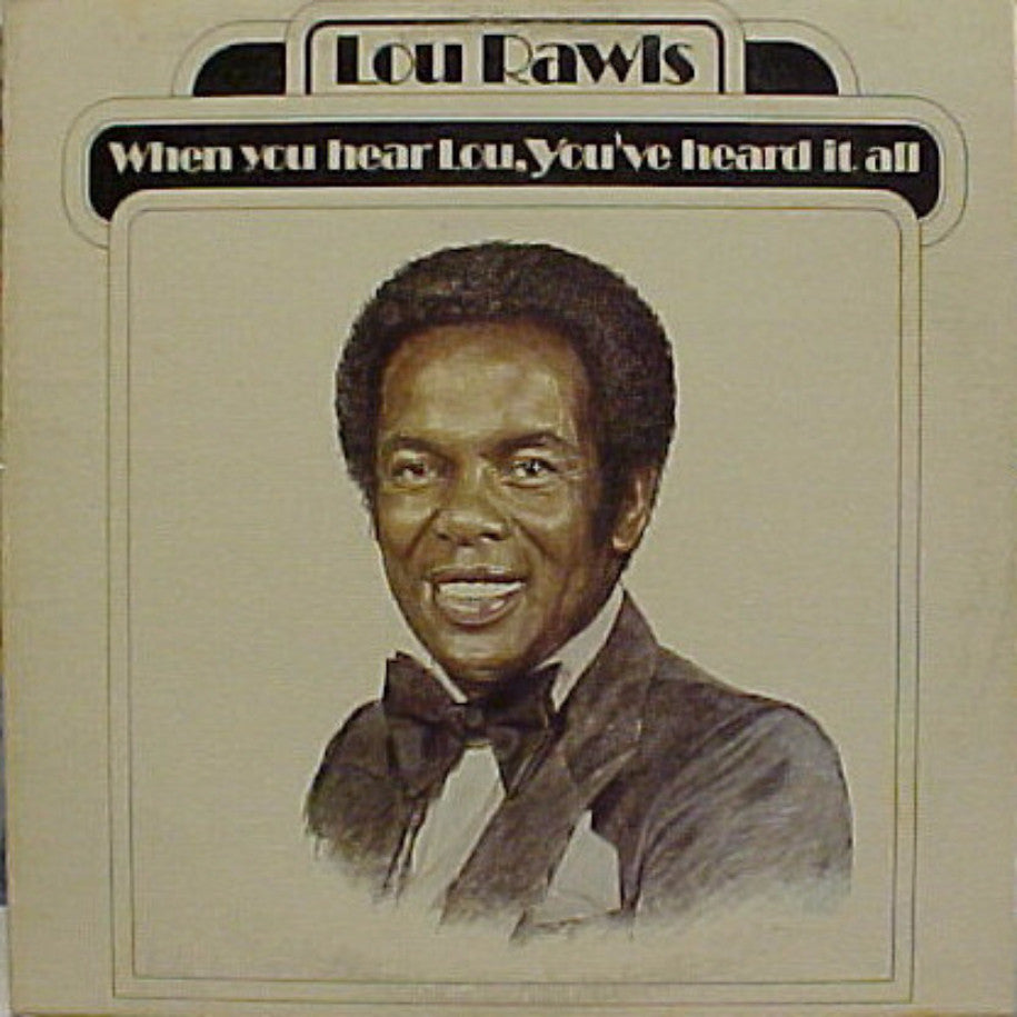 Lou Rawls ‎– When You Hear Lou, You've Heard It All - Vinyl Record - Front Cover