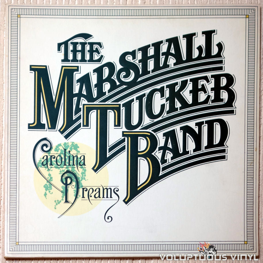 The Marshall Tucker Band ‎– Carolina Dreams - Vinyl Record - Front Cover