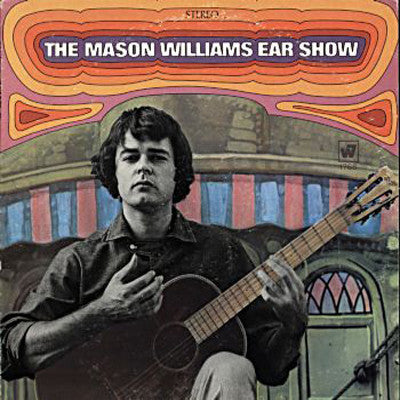 Mason Williams ‎– The Mason Williams Ear Show (1968) Vinyl Record