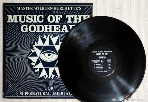 Master Wilburn Burchette ‎– Music Of The Godhead For Supernatural Meditation - Vinyl Record