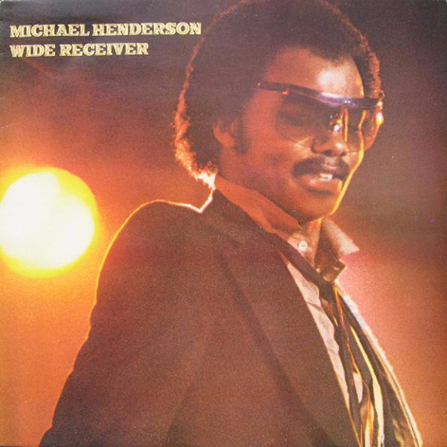 Michael Henderson ‎– Wide Receiver - Vinyl Record - Front Cover