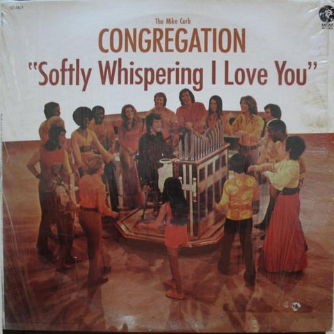 The Mike Curb Congregation ‎– Softly Whispering I Love You vinyl record front cover