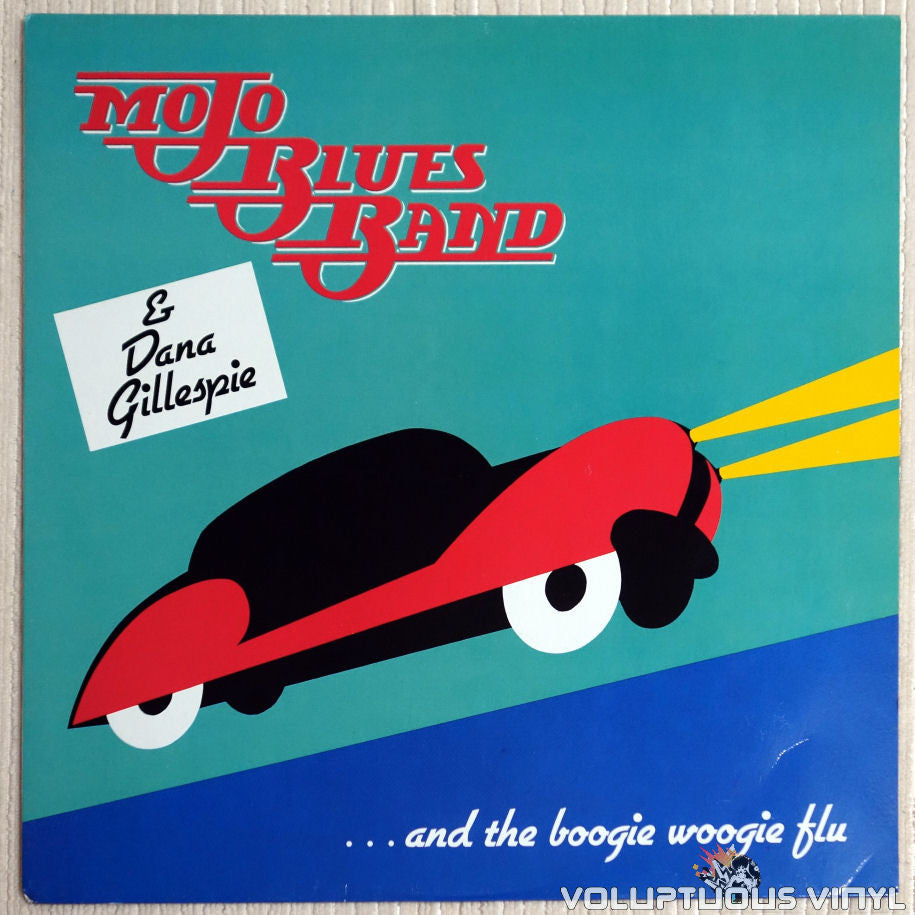 Mojo Blues Band & Dana Gillespie ‎– ...And The Boogie Woogie Flu - Vinyl Record - Front Cover