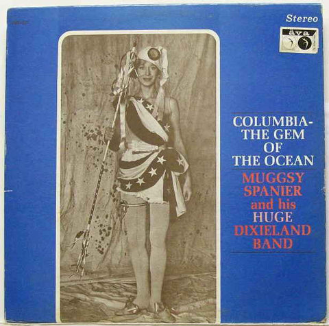 Muggsy Spanier and his Huge Dixieland Band ‎– Columbia - The Gem Of The Ocean (1963) Cheap Vinyl Record