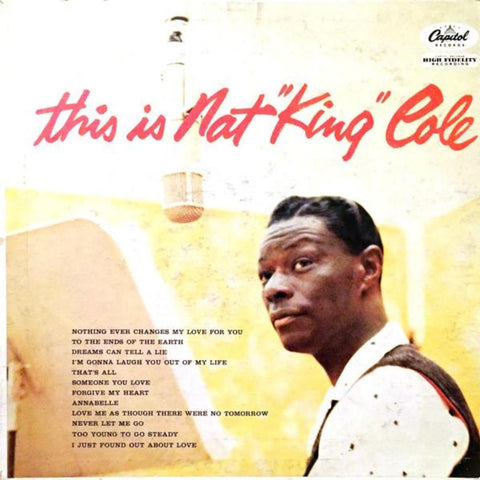 "Nat King Cole ‎– This Is Nat ""King"" Cole vinyl record front cover"