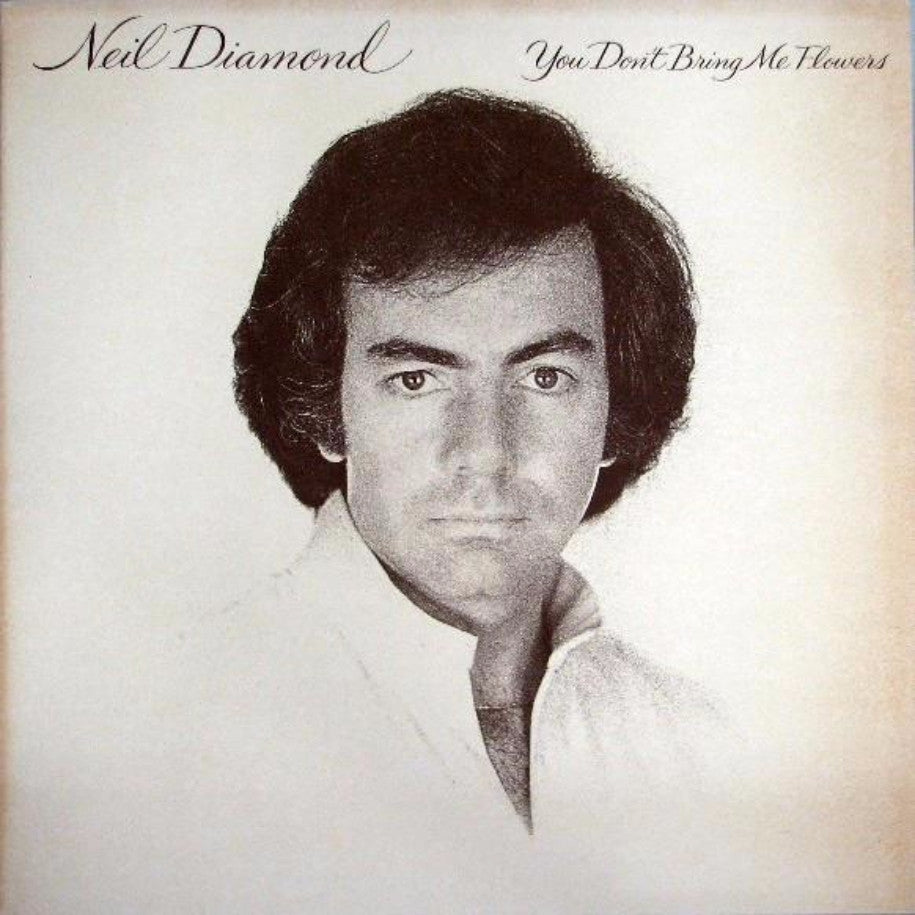 Neil Diamond ‎– You Don't Bring Me Flowers - Vinyl Record - Front Cover