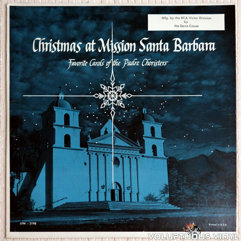 The Padre Choristers ‎– Christmas At Mission Santa Barbara - Vinyl Record - Front Cover