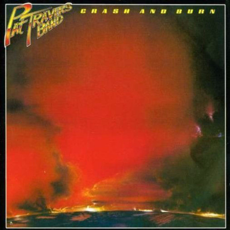 Pat Travers Band ‎– Crash And Burn - Vinyl Record - Front Cover