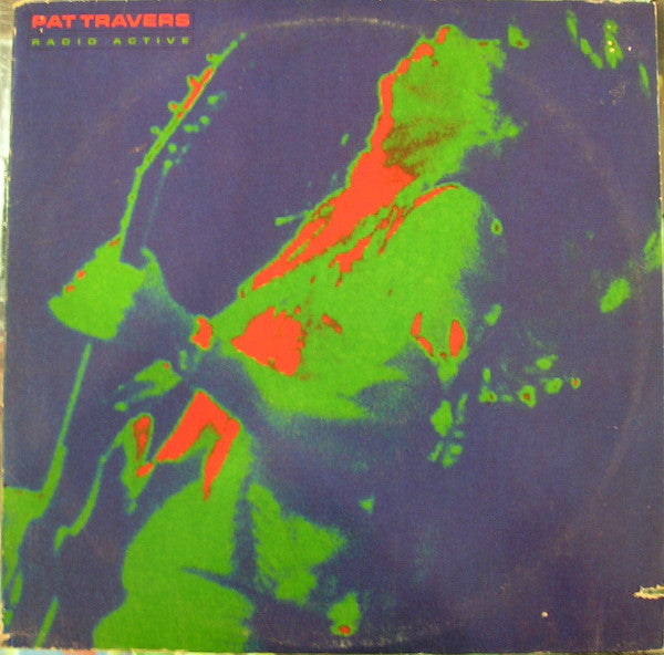 Pat Travers ‎– Radio Active - Vinyl Record - Front Cover